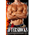 Aftershocks: A Firefighter Romance (Six-Alarm Sexy Book 0)