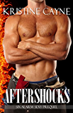 Aftershocks: A Firefighter Romance (Six-Alarm Sexy Book 0) (English Edition)