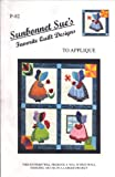 img - for Sunbonnet Sue's Favorite Quilt Designs to Applique (P-82) book / textbook / text book