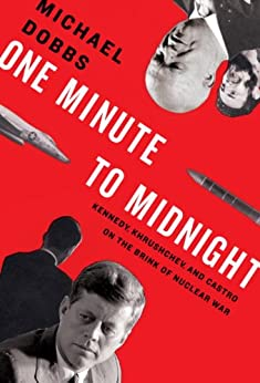 One Minute to Midnight by [Dobbs, Michael]