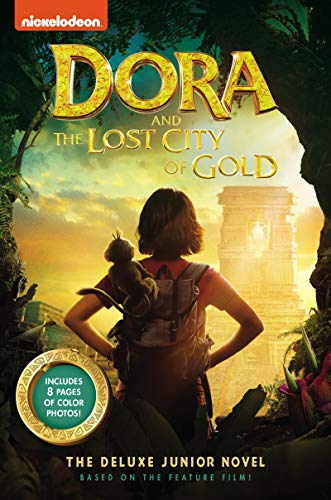 Dora Gold - Dora and the Lost City of Gold: The Deluxe Junior Novel