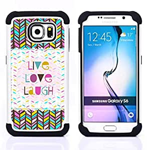 GIFT CHOICE / Defensor Cubierta de protección completa Flexible TPU Silicona + Duro PC Estuche protector Cáscara Funda Caso / Combo Case for Samsung Galaxy S6 SM-G920 // Love Laugh Chevron Pattern Quote //