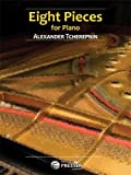 robert muczynski preludes - Carl Fischer Eight Pieces for Piano, Opus 88- Alexander Tcherepnine