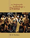 Download The Wadsworth Anthology of Drama, Revised Edition in PDF ePUB Free Online