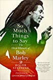 So Much Things to Say: The Oral History of Boby Marley