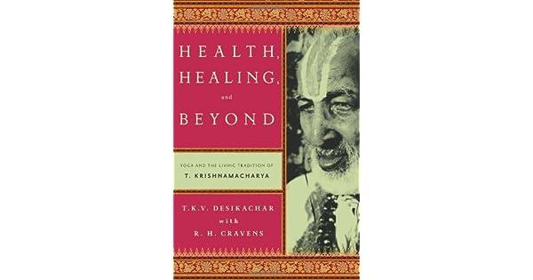 Amazon.com: Health, Healing, and Beyond: Yoga and the Living ...