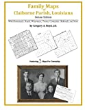 Family Maps of Claiborne Parish, Louisiana