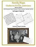 Family Maps of Claiborne Parish, Louisiana