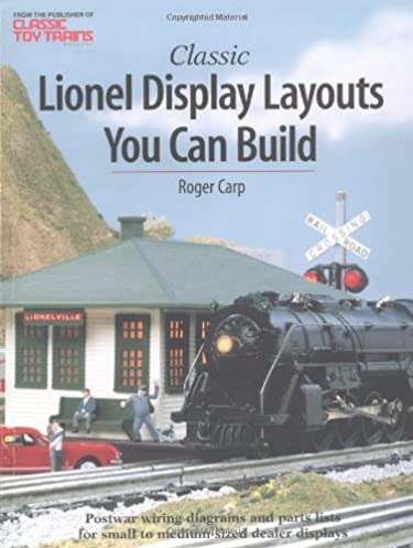 classic lionel display layouts you can build toy trains roger rh amazon com Lionel Train Track Wiring Lionel Train Track Wiring
