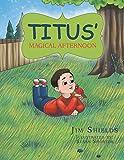 Titus' Magical Afternoon