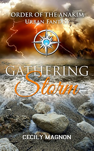 Book: Gathering Storm (The Order of the Anakim Book 2) by Cecily Magnon