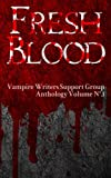 Fresh Blood (Vampire Writers Support Group Book 1)