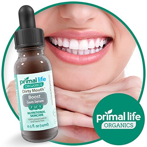 Natural Mouthwash Gum Serum, Organic Breath Freshener, Dirty Mouth Boost Gum Serum - Made in the USA - Safe, Effective, All Natural Organic Mouthwash and Gum Health (Best Toothpaste For Bad Teeth And Gums)