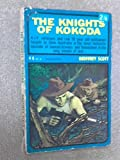 Front cover for the book The knights of Kokoda by Geoffrey Scott