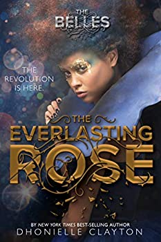 The Everlasting Rose by Dhonielle Clayton science fiction and fantasy book and audiobook reviews
