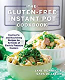 #10: The Gluten-Free Instant Pot Cookbook: Fast to Fix and Nourishing Recipes for All Kinds of Electric Pressure Cookers