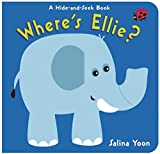 img - for Where's Ellie?: A Hide-and-Seek Book book / textbook / text book
