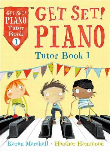 Piano Tutor Book 1 (Get Set!) Piano Tutor