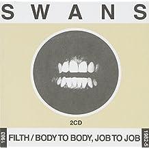 Filth/Body To Body