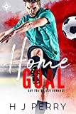 Home Goal (Gay Footballer Romance Book 1)