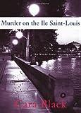 Murder on the Ile Saint-Louis, Cara Black, 1569474443