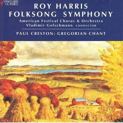 Harris: Folksong Symphony / Creston: Gregorian Chant for String - Songs Chant Gregorian