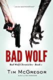 Bad Wolf (Bad Wolf Chronicles Book 1)