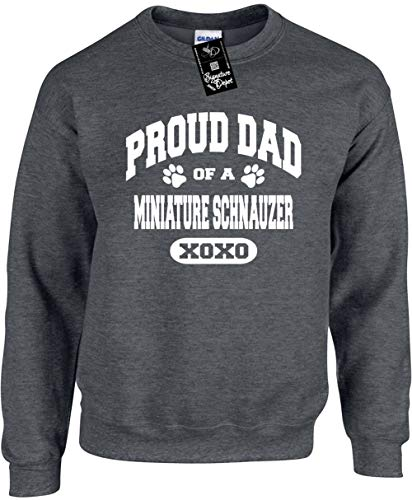 (Unisex Funny Crewneck 2X (Proud Dad of a Miniature Schnauzer (Dog) Sweatshirt)