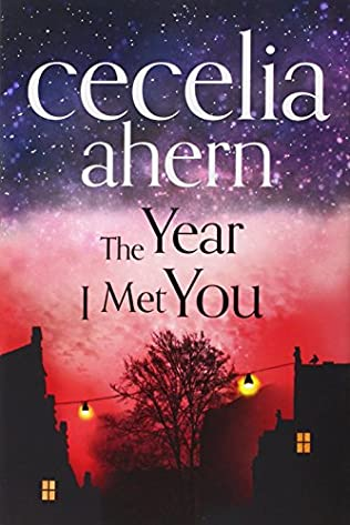 book cover of   The Year I Met You