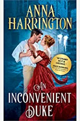 An Inconvenient Duke (Lords of the Armory Book 1) Kindle Edition