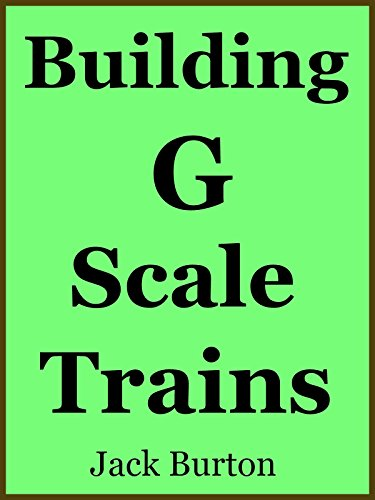 Burton Gauge - Building G Scale Trains
