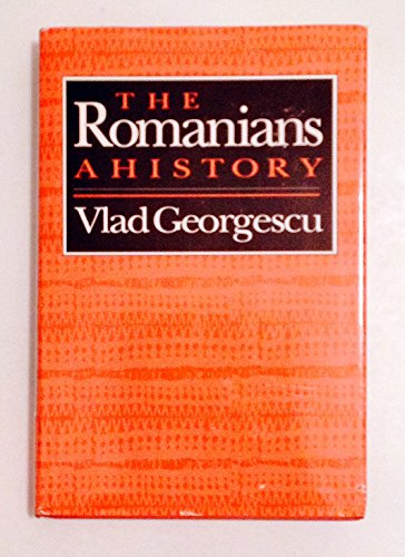 The Romanians: A History