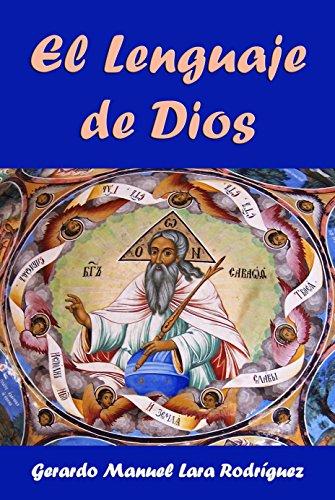 Amazon com: El Lenguaje de Dios (Spanish Edition) eBook: Gerardo