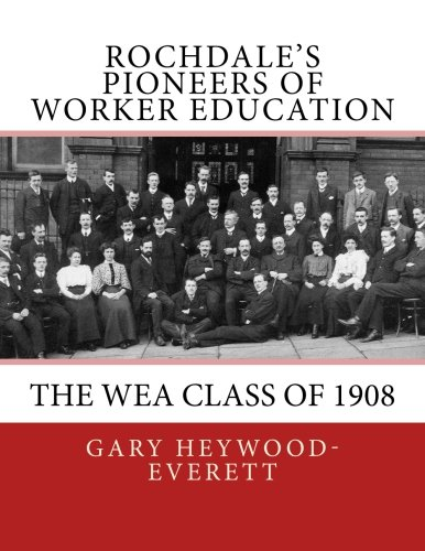 Download Rochdale's Pioneers of Worker Education: The WEA Class of 1908 ebook