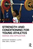 Strength and Conditioning for Young Athletes