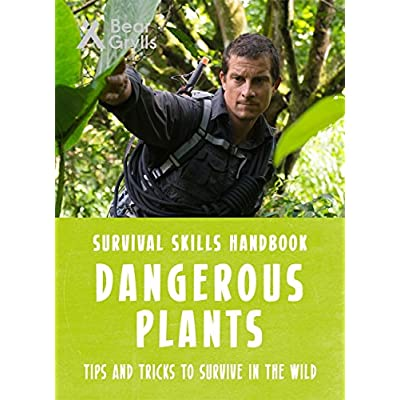 Bear-Grylls-Survival-Skills-Dangerous-Plants