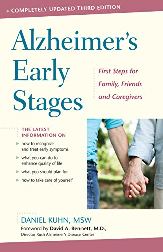 Alzheimer's Early Stages: First Steps for Families, Friends and Caregivers