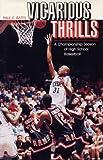 Vicarious Thrills, Paul E. Bates, 0809319799