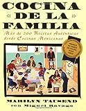 Cocina de la Familia, Marilyn Tausend and Miguel Ravago, 0684852594