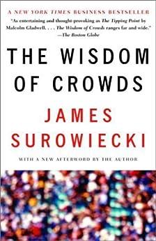 The Wisdom of Crowds by [Surowiecki, James]