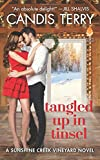 Tangled Up in Tinsel: A Sunshine Creek Vineyard Novel <br>(Sunshine Creek Vinyard)	 by  Candis Terry in stock, buy online here