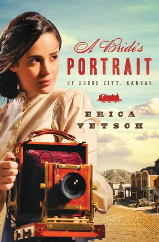 A Bride's Portrait of Dodge City, Kansas (Brides & Weddings) by [Vetsch, Erica]