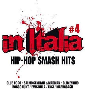 VARIOUS ARTISTS - In Italia-Hip Hop Smash Hits 4   Various - Amazon.com  Music d5aaedfff05c