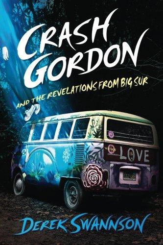 Download Crash Gordon and the Revelations from Big Sur  (Volume 2) pdf