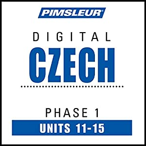 Czech Phase 1, Unit 11-15 Audiobook