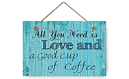 wendana all you need is love and a cup of coffee wood signs beach wall decor
