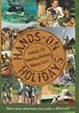 img - for Hands on Holidays: Charitable trips, Rewarding adventures, Volunteer breaks by Guy Hobbs (2007-07-15) book / textbook / text book