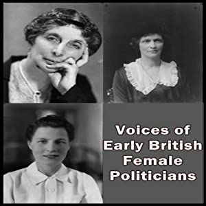 Voices of Early British Female Politicians Speech