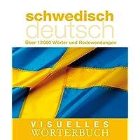 Visuelles Wörterbuch Schwedisch–Deutsch: Über 12.000 Wörter und Redewendungen (Coventgarden)