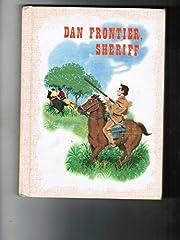 Dan Frontier, sheriff (His Dan Frontier…